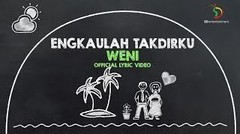 Weni - Engkaulah Takdirku | Official Lyric Video
