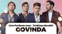 Best Live Performance GOVINDA - Terbiasa Sendiri
