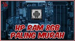 Ini Dia 5 HP Murah dengan RAM 8GB yang Wajib Kalian Beli di Tahun 2020!!