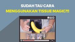 AsmaraKu Tutorial | CARA MENGGUNAKAN TISSUE MAGIC!! by AsmaraKu.com