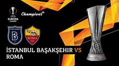 Full Match - Istanbul Basaksehir vs Roma | UEFA Europa League 2019/20