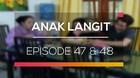 Anak Langit - Episode 47 dan 48