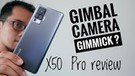 Gimbal Cameranya.... vivo X50 Pro review