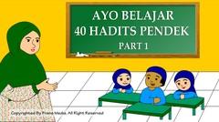 Media Pembelajaran | Belajar Menghafal 40 Hadist Pendek Part 1