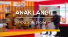 Anak Langit - Episode 04 dan 05