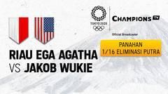 Full Match | Panahan Tunggal Putra 1/16 Eliminasi | Riau Ega Agatha  (Indonesia) vs Jacob Wukie (Amerika Serikat) | Olimpiade Tokyo 2020