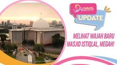 Melihat Wajah Baru Masjid Istiqlal, Megah!