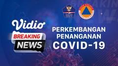 Perkembangan Penanganan Covid-19 dan Tanya Jawab Media