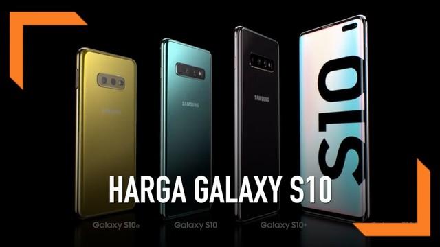 Video Galaxy S10 Masuk Indonesia Ini Rincian Harganya Tekno