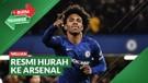 Bursa Transfer: Willian Pilih Arsenal Sebagai Pelabuhan Barunya