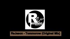 ReJason RMusic - Tommorow (Original Mix)