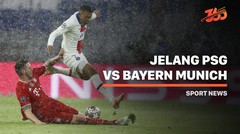 5 Fakta Jelang PSG vs Bayern Munich