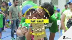 HARI AYAH - SD TAMAN KREATIVITAS ANAK INDONESIA