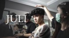 Hanif Andarevi - Juli | Behind The Scene