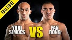Yuri Simoes vs. Fan Rong   ONE Championship Full Fight