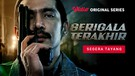 Serigala Terakhir - Vidio Original Series | Official Trailer