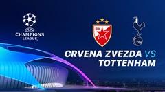 Full Match - Crvena Zvezda vs Tottenham I UEFA Champions League 2019/2020