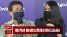 Kluster Covid Kian Meluas, Dokter Paru Anjurkan Pakai Masker di Rumah