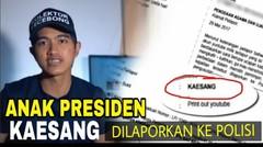 Anak Jokowi • Sosok Kaesang Dipolisikan Soal Ujaran Kebencian Di Youtube
