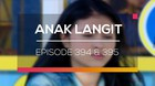 Anak Langit - Episode 394 dan 395