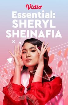 Essential: Sheryl Sheinafia