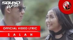 Soundwave - Salah [Official Video Lyric]