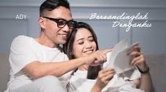 Ady - Bersandinglah Denganku | Official Music Video
