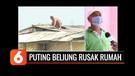 Angin Puting Beliung Rusak 30 Rumah Warga di Koja Jakut