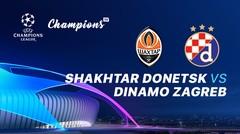 Full Match - Shakhtar Donetsk vs Dinamo Zagreb I UEFA Champions League 2019/2020