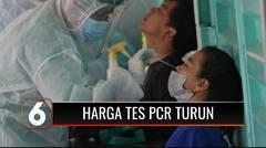 Sesuai Instruksi Presiden Jokowi, Harga Tes PCR Resmi Turun Jadi Rp 275-300 Ribu | Liputan 6