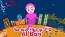 ASMAUL HUSNA 12 - AL Bari' | Diva Bernyanyi | Lagu Kita