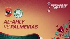Al Ahly vs Palmeiras - 11 Februari 2021