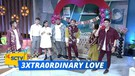 3xtraOrdinary Love - Anthony Xie, Phillip De May dan Pasto