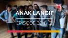 Anak Langit - Episode 30 dan 31
