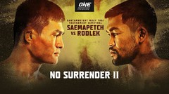 [Full Event] ONE Championship: NO SURRENDER II