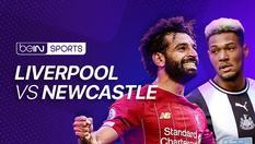 Liverpool vs Newcastle | Rerun | 30 MAR 2020 | 21:00 WIB | Premier League