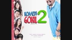 teaser KOMEDI GOKIL 2