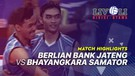 Match Highlight Final - Berlian Bank Jateng 3 vs 1 Bhayangkara Samator | Livoli 2019