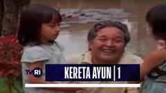 Keluarga Cemara | Episode Kereta Ayun (01)