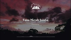 Fourtwnty - Fana Merah Jambu (Unofficial Lyric Video)