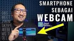 Pakai HP untuk Webcam yang Kualitasnya Lebih Tinggi pada PC Laptop-Desktop- Tutorial