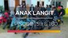Anak Langit - Episode 159 dan 160