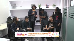 GOODNIGHT ELECTRIC: INSPIRASI BAHAGIA DI TENGAH PANDEMI