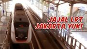 Ikut Nyobain LRT Jakarta Yuk!