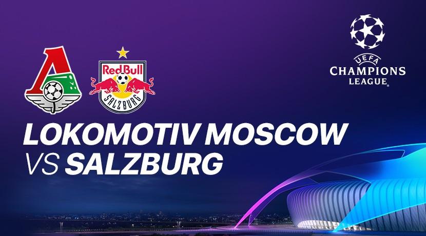 Lokomotiv Moscow vs RB Salzburg  - Liga Champions UEFA cover