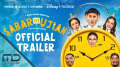 Sabar Ini Ujian - Official Trailer   5 September 2020 di Disney+ Hotstar