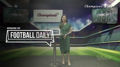 Football Daily | Episode 30