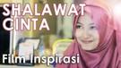Shalawat Cinta - Film Pendek Inspirasi