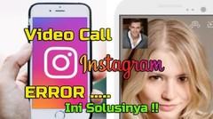 Video Call Instagram Tidak Bisa Digunakan, Ini Solusinya