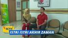 Istri Istri Akhir Zaman - Episode 28